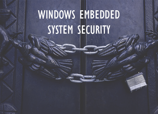 windows embedded system security